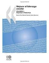 Mejorar El Liderazgo Escolar: Volumen 1: Poltica y Prctica