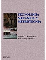 Tecnología mecánica y metrotecnia / Mechanical Technology and Metrology (Ciencia Y Técnica / Science and Technology)