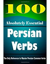 100 Absolutely Essential Persian Verbs
