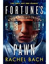 Fortune's Pawn: Book 1 of Paradox