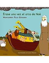 Érase una vez el arca de Noé (Infantil Ilustrado)