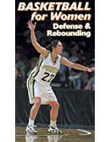 Basketball for Women Defense and Rebounding [VHS]