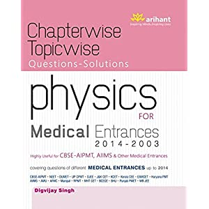 Chapterwise Topicwise Questions-Solutions Physics for Medical Entrances (Old Edition)