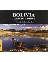 Bolivia: Tierra de caminos / Land of Road