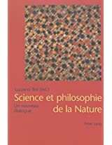 Science Et Philosophie De LA Nature
