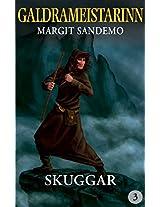 Galdrameistarinn 3 - Skuggar (Icelandic Edition)