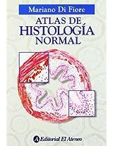 Atlas de histología normal / Atlas of Normal Histology