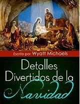 Detalles Divertidos de la Navidad (Spanish Edition)