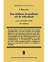 Das Asthma Bronchiale und die Pollenallergie (Medizinische Praxis)