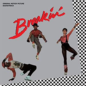 Breakin'-Original Motion Picture Soundtrack