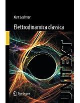Elettrodinamica Classica (UNITEXT)