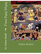 Fitna Yajuj Majuj: Yajuj Majuj: Volume 1