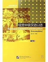 Business Chinese Conversation: Intermediate v. 2