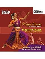 Natya Dwani Sampoorna Margam - The Path to a Perfect Recital