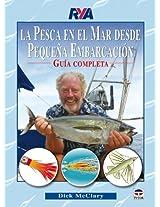 La pesca en el mar desde pequena embarcacion / Fishing in the Sea from Small Boat