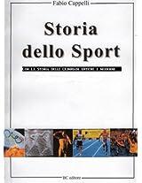 Storia dello Sport e delle Olimpiadi (Italian Edition)
