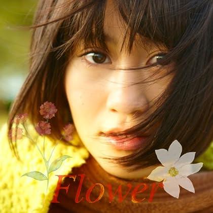 【アマゾン限定オリジナル特典生写真付き】Flower [ACT.1]