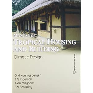 Manual of Tropical Housing and Building