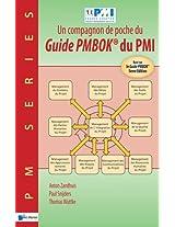 Un Compagnon de Poche du Guide Pmbok du Pmi -Base sur le Guide Pmbok