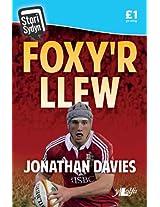Foxy'r Llew: Jonathan Davies (Welsh Edition)