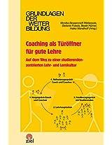 Coaching als Türöffner für gute Lehre: Auf dem Weg zu einer studierendenzentrierten Lehr- und Lernkultur