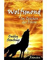 Wolfsmond- Im Zeichen der Dürre (Wolfsmondsaga 2) (German Edition)