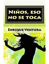 Niños, eso no se toca (Margarita y las cuatro estaciones nº 4) (Spanish Edition)