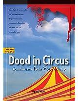 Dood in Circus: Commissaris Renz Vos - raadsel 3 - Nederlands (Dutch Edition)