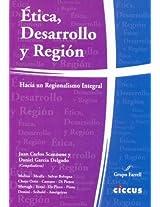 Etica, Desarrollo y Region