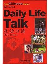 Daily Life Talk (Talk Chinese)