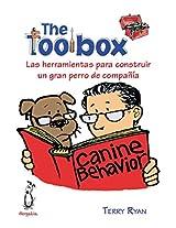 The Toolbox. Las herramientas para construir un gran perro de compañía (Spanish Edition)