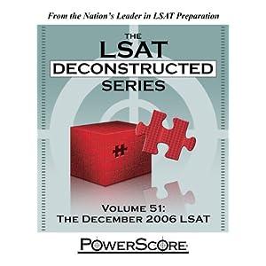 【クリックでお店のこの商品のページへ】The December 2006 LSAT (The Lsat Deconstructed Series) [ペーパーバック]