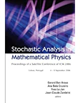 Stochastic Analysis in Mathematical Physics: Proceedings of a Satellite Conference of ICM 2006