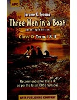 Thee Men in a Boat (Class IX Term I & II) (Recommended for Class IX as per the latest CBSE Syllabus) (Unabridged Edition)