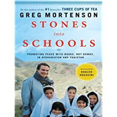 Stones into Schools: Promoting Peace With Books, Not Bombs, in Afghanistan and Pakistan (Thorndike Press Large Print Basic Series)