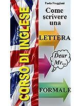 Pillole di Inglese: Come scrivere una lettera formale (Italian Edition)