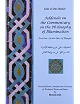 Addenda on the Commentary on the Philosophy of Illumination: On the Rules of Thought (Bibliotheca Iranica Intellectual Traditions Series)