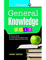 General Knowledge: with Latest Current Affairs & Who's Who