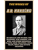 The Works of A. R. Harding (illustrated)