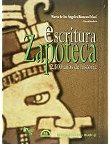 Escritura Zapoteca/ Zapotec Writing: 2,500 anos de historia/ 2,500 Years of History