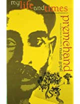My Life and Times: Munshi Premchand