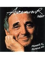 Aznavour Italiano Momenti Si Mementi No