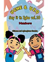 Uche and Uzo Say It in Igbo: Numbers: 10