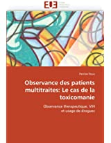 Observance Des Patients Multitraites: Le Cas de La Toxicomanie
