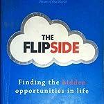 The FLIPSIDE BY Adam J Jackson