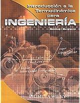 Introduccion a la termodinamica para ingenieria/ Introduction to Thermodynamics for Engineering