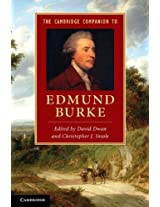 The Cambridge Companion to Edmund Burke (Cambridge Companions to Literature)