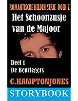 Het Schoonzusje van de Majoor - deel 1: de Bedriegers (Boek 2 van de Romantische Helden serie) (Romantische Helden Serie - Storybook Editie) (Dutch Edition)