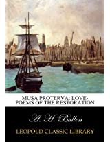 Musa proterva: love-poems of the restoration