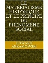 Le matérialisme historique et le principe du phénomène social (French Edition)